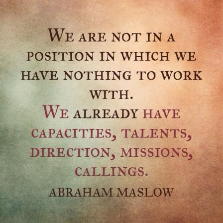life quote Abraham Maslow