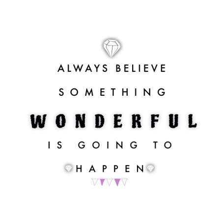 life quote. Believing is seeing